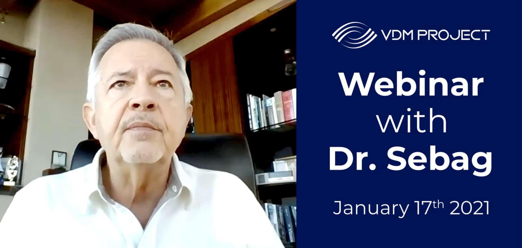 Dr. Sebag Live Webinar & Q&A (Jan 2021)